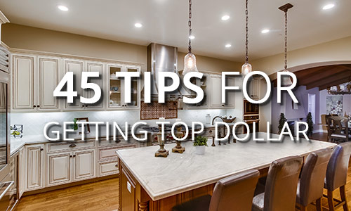 45 tips for top dollar on your home